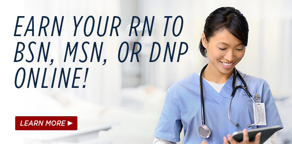 Earn your RN to BSN to MSN Program