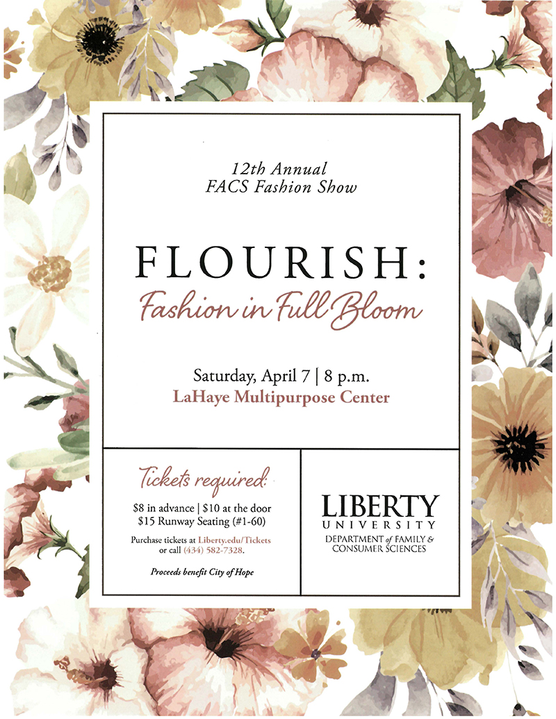 Family & Consumer Sciences Fashion Show. Saturday, April 7, 2018. LaHaye Multipurpose Center. 7 p.m.