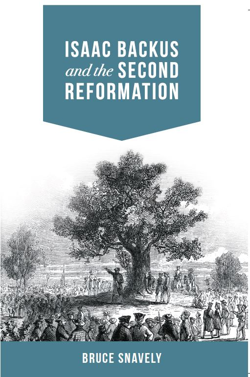 the second reformation baptists in colonial america book by bruce snavely