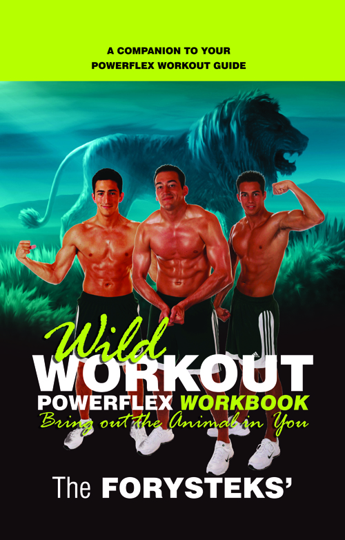 http://www.amazon.com/Wild-Workout-Powerflex-Workbook-Forysteks/dp/1935986201/ref=sr_1_1?ie=UTF8&qid=1343915657&sr=8-1&keywords=powerflex+workbook