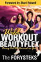 wild workout beautyflex book by the forysteks'