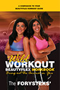 wild workout beautyflex workbook by the forysteks