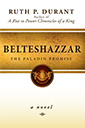 belteshazzar: the paladin promise book by ruth durant