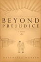 beyond prejudice book by raschelle wurzer