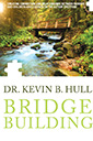 bridge building book by dr kevin b hull