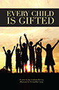every child is gifted book by joy gorham hervey