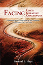 facing life's greatest challenges book by samuel l hoyt