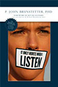 it only hurts when i listen book by john brunstetter