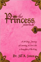 the princess journal by dr jill a jones