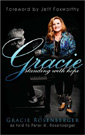 Gracie by Gracie Rosenberger as told to Peter W. Rosenberger