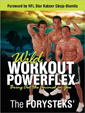 Wild Workout Powerflex by The Forysteks'