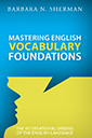 mastering english vocabulary foundations book by barbara sherman