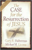 The Case for the Resurrectionof Jesus, by Gary Habermas