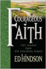 Courageous Faith: Life Lessons from Old Testament Heroes, by Ed Hindson