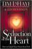 Seduction of the Heart by Ed Hindson