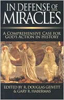 In Defense of Miracles, Edited by Gary Habermas