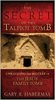 The Secret of the Talpiot Tomb, by Gary R. Habermas