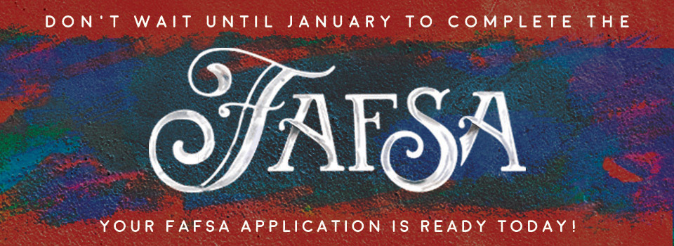 Apply for FAFSA now