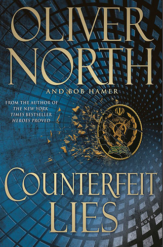 Counterfeit Lies, the latest novel by Oliver North, will be published on Tuesday.
