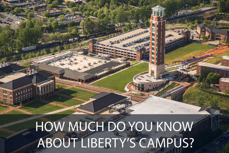 How Much Do You Know About Liberty's Campus