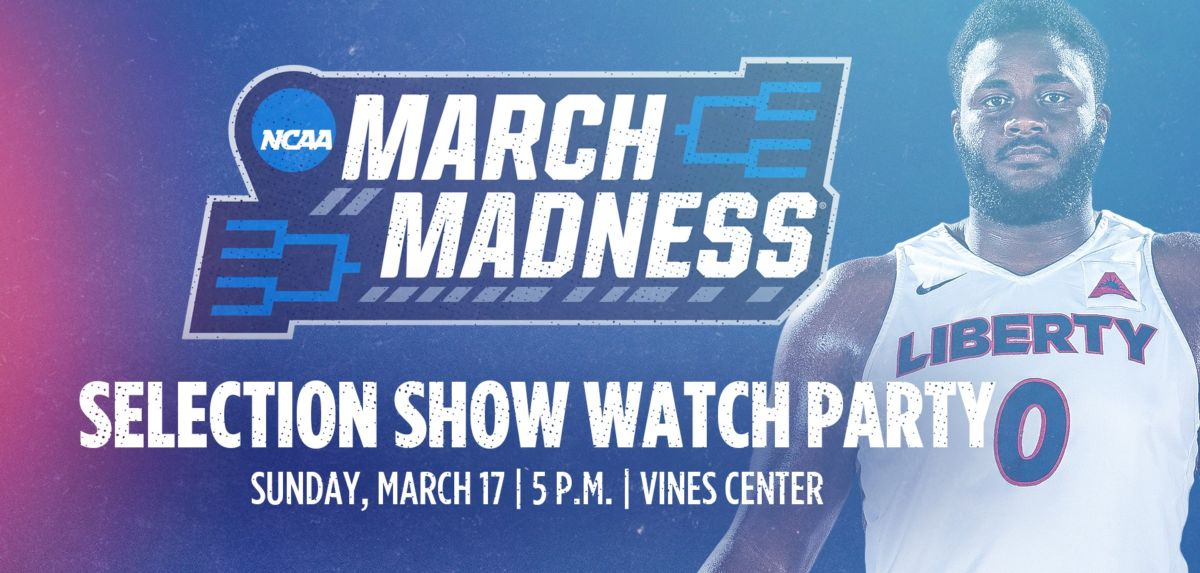 Liberty Hosts NCAA Selection Show Party at the Vines Center