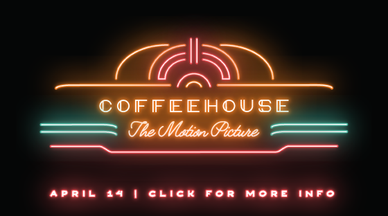 Coffeehouse - April 14