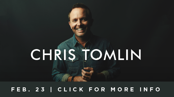 Chris Tomlin - Feb. 23