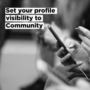 Set Profile Visibility to Community