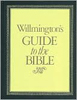 Willmington's Guide to the Bible, by Harold Willmington