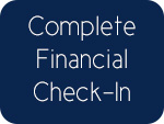 Complete Financial Check-In