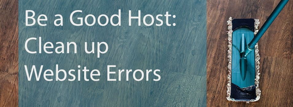 Be a Good Host: Clean Up Website Errors