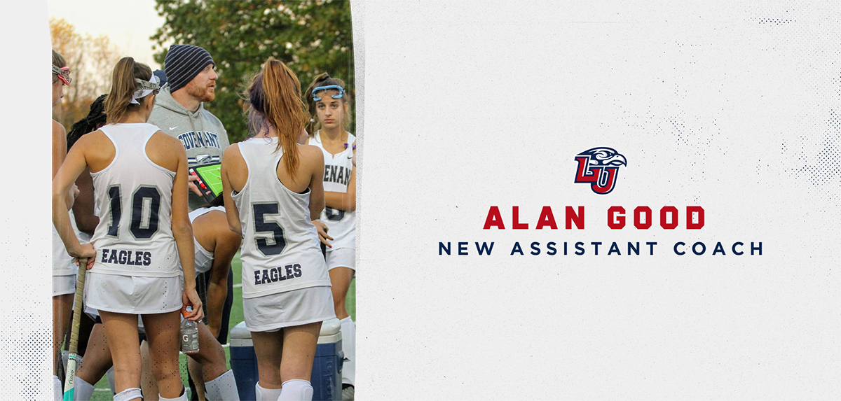 Liberty field hockey has announced the addition of Alan Good as its new assistant coach.